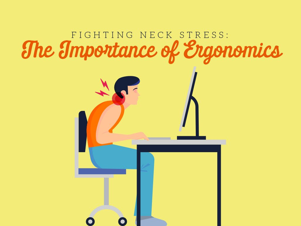 The Importance of Ergonomics