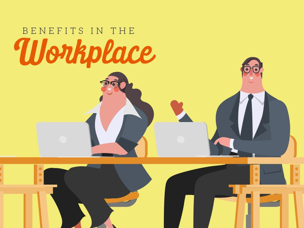 benefits in the workplace