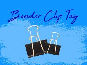 Binder Clip Tag