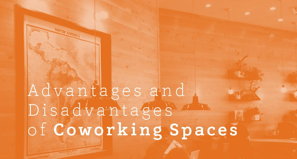 Advantages and Disadvantages of Coworking Spaces
