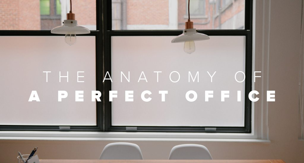 The Anatomy Of A Perfect Office