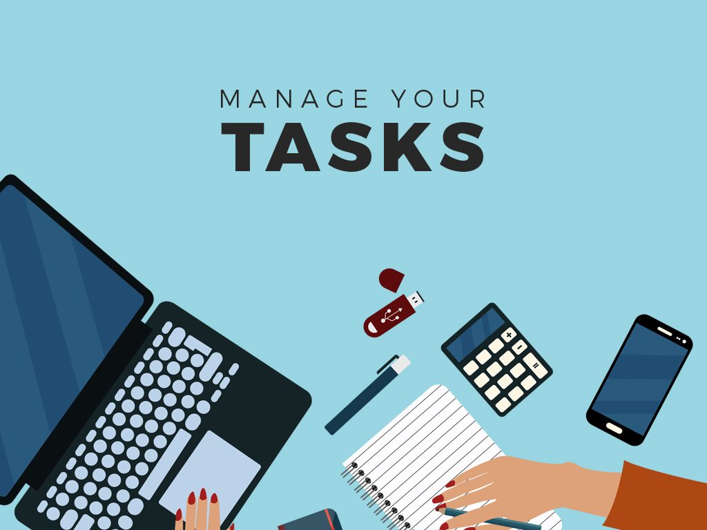 manage your tasks