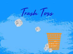 Trash Toss