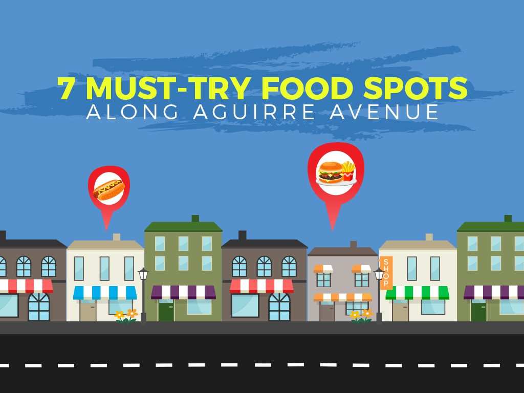 7 Must-Try Food Spots along Aguirre Avenue
