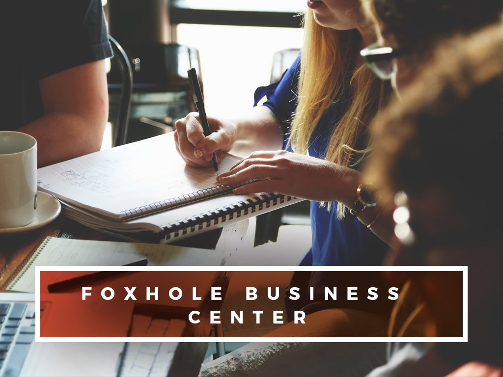 Foxhole Business Center