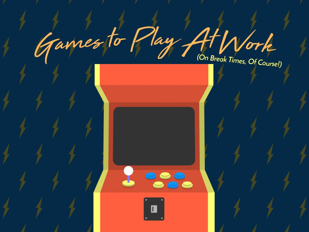 Games to Play at Work (On Break Times, Of Course)